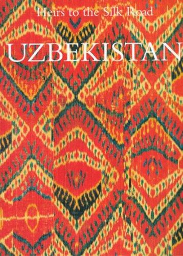 Uzbekistan. : Heirs to the Silk Road
