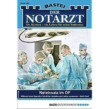 Der Notarzt 305 - Arztroman: Noteinsatz im OP