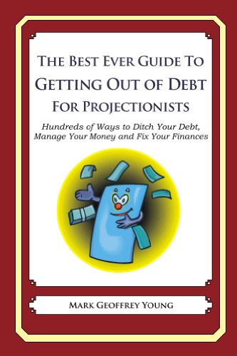 The Best Ever Guide to Getting Out of Debt for Projectionists
