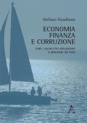 Economia, finanza e corruzione. Come i valori etici influenzano il benessere dei paesi