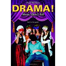 Show, Don't Tell (Drama!) by Paul Ruditis (2008-04-22)