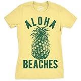 Crazy Dog Tshirts - Womens Aloha Beaches Tshirt Funny Hawaii Summer Vacation Pineapple Tee for Ladies -S - Damen - S