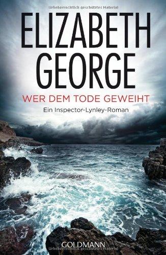 Goldmann Verlag Wer dem Tode geweiht: Ein Inspector-Lynley-Roman 16