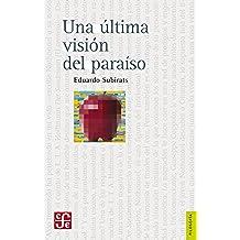 Una última visión del paraíso. Ensayo sobre media, vanguardia y la destrucción de culturas en América Latina: 0 (Literatura)