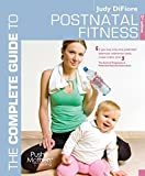 The Complete Guide to Postnatal Fitness (Complete Guides)