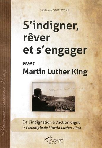 S'indigner, rêver et s'engager avec Martin Luther King