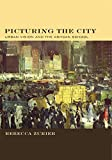Picturing the City: Urban Vision and the Ashcan School