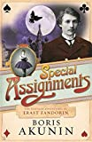 Special Assignments. The Further Adventures of Erast Fandorin. Signed. by Boris Akunin (2007-08-01) - Boris Akunin