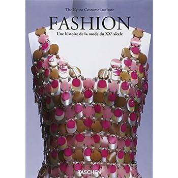 Fashion. Une histoire de la mode du XXe siècle