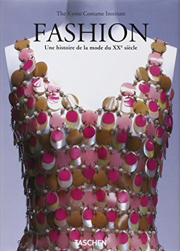 Fashion. Une histoire de la mode du XXe ...