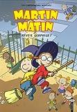 Martin Matin, Tome 2 - Réveil surprise !