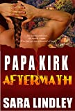 PAPA KIRK: Aftermath (AFTERMATH SERIES Book 1)