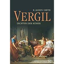 Vergil: Dichter der Römer