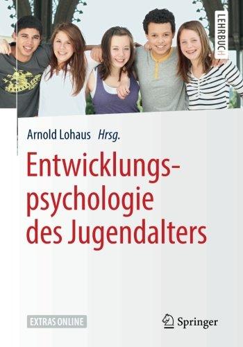 Entwicklungspsychologie des Jugendalters (Springer-Lehrbuch)