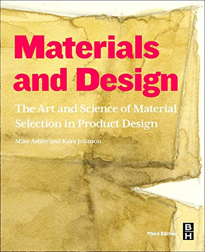 Materials and Design: The Art and Science of Material Selection in Product Design por Michael F. Ashby