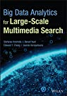 Big Data Analytics for Large-scale Multimedia Search par Vrochidis