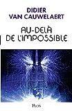 Au-delà de l'impossible (Hors collection t. 3)...