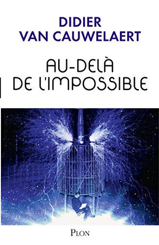 Au-delà de l'impossible (Hors collection t. 3) par Didier VAN CAUWELAERT