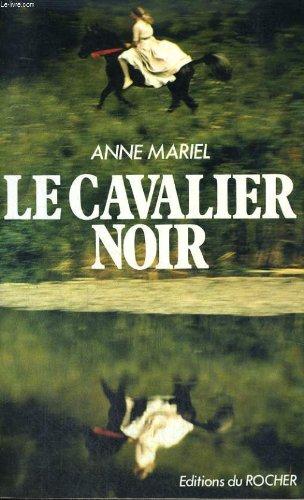 Le cavalier noir par Anne-Mariel
