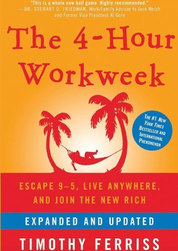 The 4-Hour Workweek: Escape 9-5, Live Anywhere, and Join the New Rich (Expanded and Updated) Unabridged edition by Ferriss, Timothy published by Blackstone Audio, Inc. Audio CD