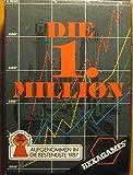 Die 1. Million