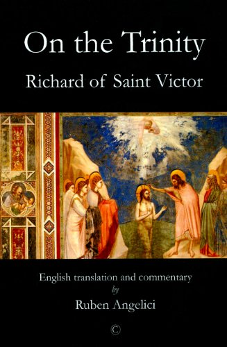 On the Trinity, Richard of Saint Victor: English Translation and Commentary