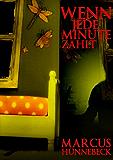 Wenn jede Minute zählt (Ein Peter-Stenzel-Thriller 1) (German Edition)