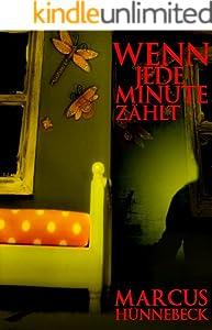 Wenn jede Minute zählt (Ein Peter-Stenzel-Thriller 1)