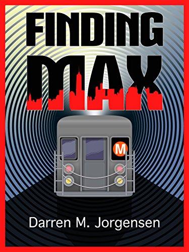 Finding Max by [Jorgensen, Darren]