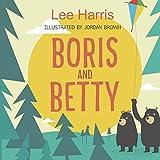 Boris and Betty