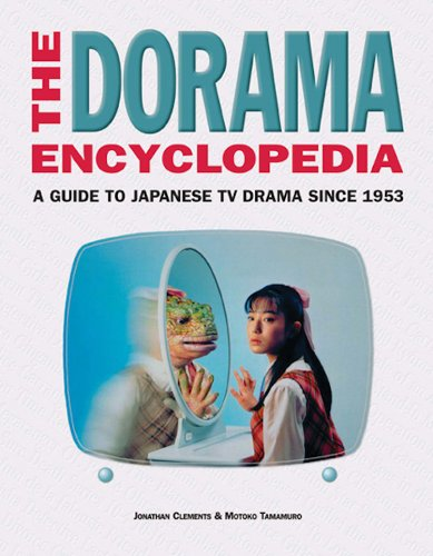 the-dorama-encyclopedia-a-guide-to-japanese-tv-drama-since-1953