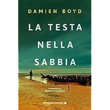 La testa nella sabbia (Le indagini dell'ispettore Nick Dixon Vol. 2) (Italian Edition)