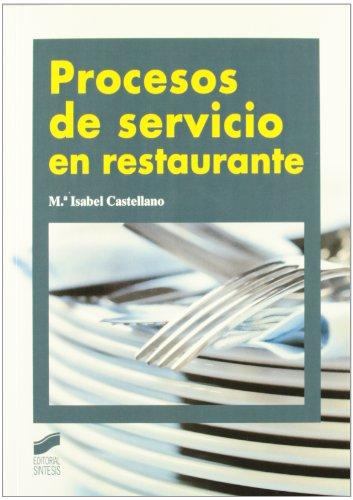 Procesos de servicio en restaurante por María Isabel Castellano Almagro