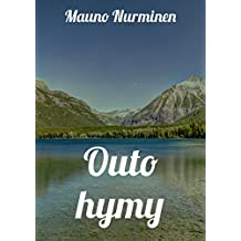 Outo hymy (Finnish Edition)