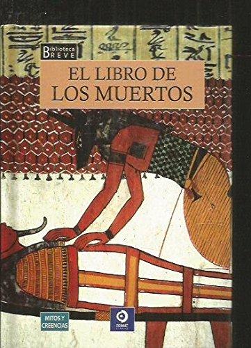 El libro de los muertos (Biblioteca breve)