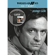 Threads + Grooves (Playlist CD + Large T-Shirt) by CASH, JOHNNY (2013-02-12)