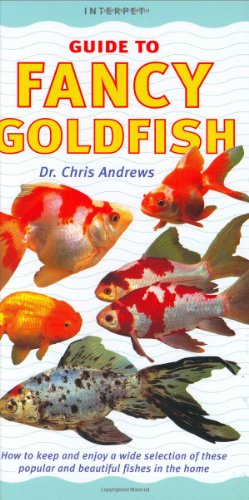 Interpet Guide to Fancy Goldfishes (Fishkeeper's Guides) -