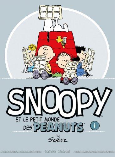 Snoopy et le petit monde des Peanuts T1