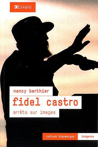 Fidel Castro - Arrts sur images