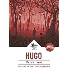 Pauca Meae - Livre IV des Contemplations