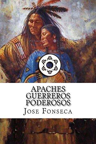 Apaches guerreros poderosos