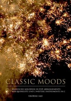 CLASSIC MOODS - arrangiert für Querflöte - zwei C-Instrumente - mit CD [Noten/Sheetmusic]