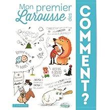 Mon Premier Larousse des Comment ?