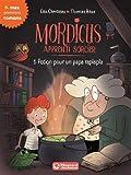 Mordicus, apprenti sorcier 1 - Potion pour un papa raplapla