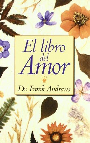 Libro Del Amor: 45 (Psicología y Autoayuda)
