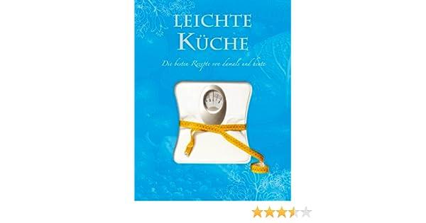Leichte Kuche Fettarm Kochen Und Geniessen Amazon De Bucher