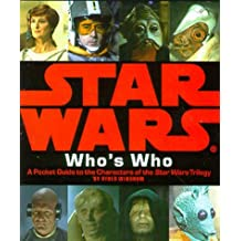 Star Wars Who's Who: A Pocket Guide to the Characters of the Star Wars Trilogy by Ryder Windham (1998-10-01)