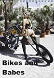 Bikes and Babes (Tischkalender 2017 DIN A5 hoch): Motorräder und Mädchen (Monatskalender, 14 Seiten ) (CALVENDO Menschen)
