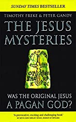 The Jesus Mysteries: Was The Original Jesus A Pagan God? (English Edition)