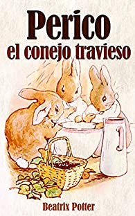 Perico el conejo travieso par Beatrix Potter